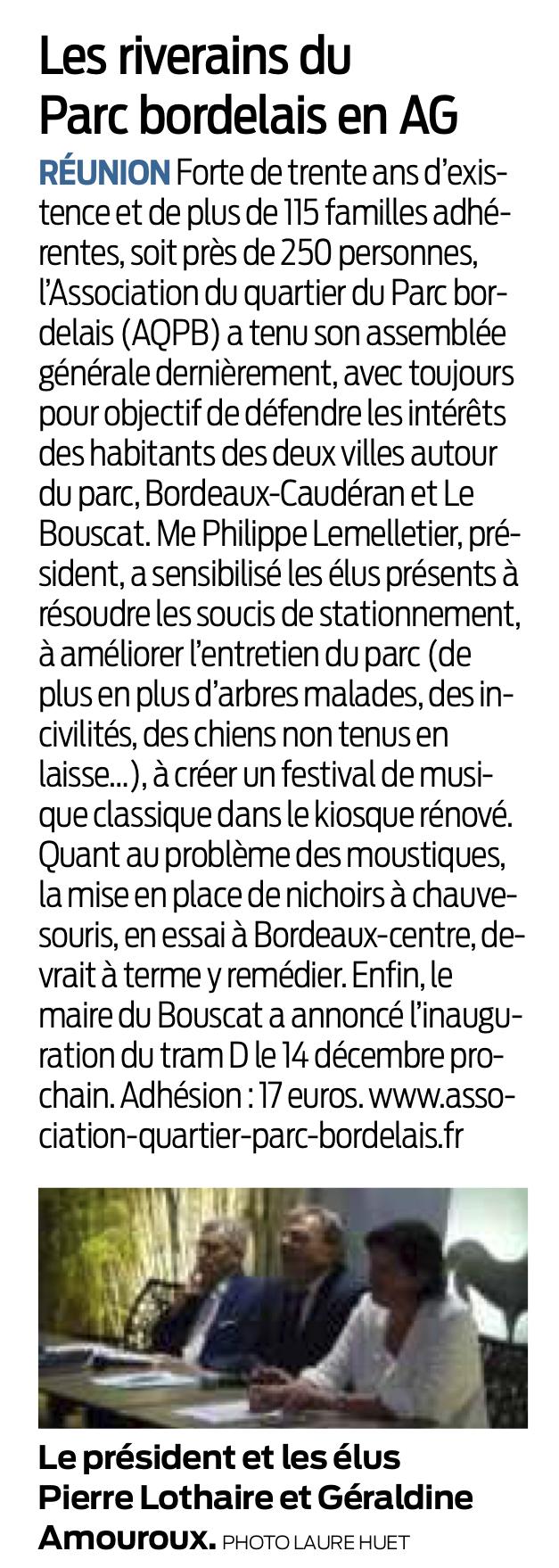 l'Association du quartier du Parc bor- delais (AQPB) a tenu son assemblée générale dernièrement, avec toujours pour objectif de défendre les intérêts des habitants des deux villes autour du parc, Bordeaux-Caudéran et Le Bouscat